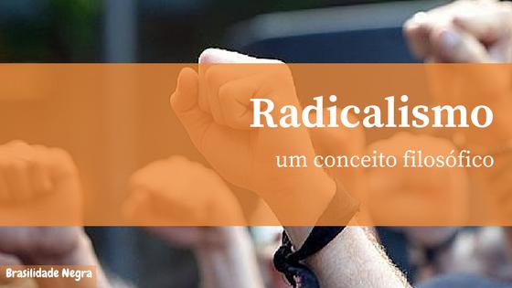 radicalismo